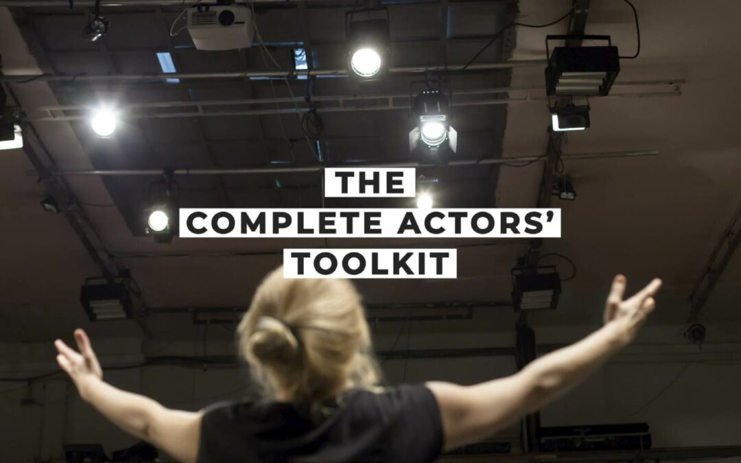 The Complete Actor's Toolkit —TRIAL